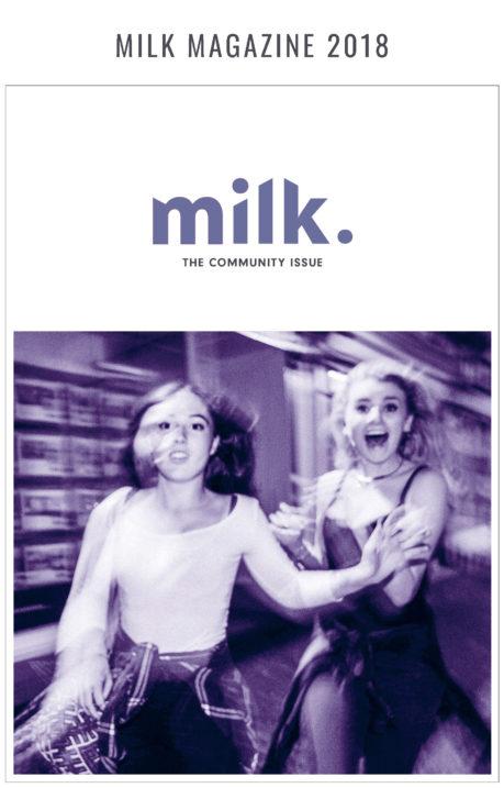 milk magazine 2018